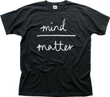 MIND OVER MATTER funny printed t-shirt 9960