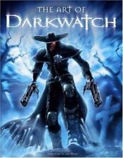 The Art of Darkwatch by Farzad Varahramyan and Chris Ulm 2005, Hardcover Book
