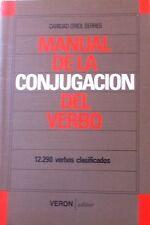 Manual De La Conjugacion Del Verbo by Caridad Oriol Serres