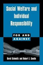 Social Welfare and Individual Responsibility (For and Against), Schmidtz, David,