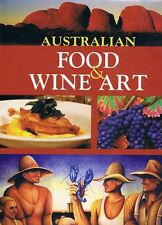 Australian Food And Wine Art by Williams Vic Baker Ian - Book - Hard Cover - Art