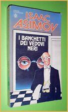 OSCAR I BANCHETTI DEI VEDOVI NERI  ISAAC ASIMOV ED. MONDADORI