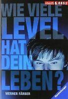 Wie viele Level hat dein Leben? von Färber, Werner   Buch   Zustand gut