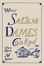 What Salem Dames Cooked (Paperback or Softback)