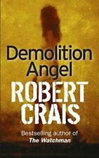 Crais, Robert, Demolition Angel, Very Good, Paperback