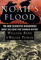 Noah's Flood : The New Scientific Discoveries about the Event That Changed Histo