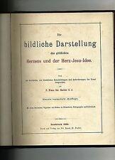 DIE BILDLICHE DARSTELLUNG DES GOTTLICHEN HERZENS UND DER HERZ-JESU-IDEE#1894