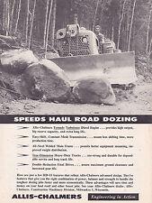 MAGAZINE AD #A1-177 - 1950s ALLIS CHALMERS  LOGGING EQUIPMENT - HD-11