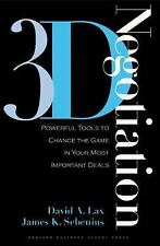 3-d Negotiation: Powerful Tools to Change the Game in Your Most Important Deals