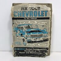 Fix Your Chevrolet Chevy 1963 to 1974 Bill Toboldt  Repair Manual Shop Book DIY