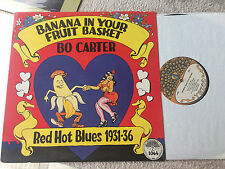BO CARTER BANANA IN YOUR FRUIT BASKET RED HOT BLUES VINYL LP RECORD 12""