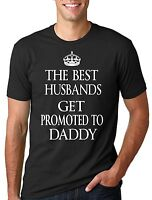 The best Husbands get promoted to Daddy T-shirt Baby announcement T-shirt