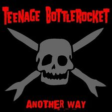 Teenage Bottlerocket - Another Way [New CD] Deluxe Edition