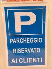 CARTELLO PVC 20X30 CM CON ADESIVO PARCHEGGIO RISERVATO AI CLIENTI