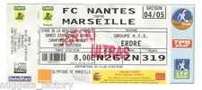 Billet / Place Olympique de Marseille - Nantes vs OM - 2005 ( 028 )