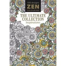Zen Colouring: The Ultimate Collection - Inspirations, Very Good Books