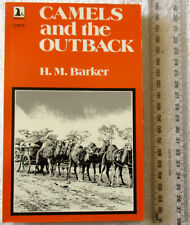 CAMELS AND THE OUTBACK WA Port Hedland-Wiluna-Canning Stock Route SC 1972 BARKER
