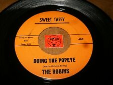 THE ROBINS - DOING THE POPEYE - JOHNNY  / LISTEN - GIRL GROUP