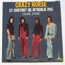 """CRAZY HORSE  Vinyle 45 T  2 Titres """" Et surtout ne m'oublie pas """" AZ"""