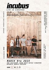 "INCUBUS ""LIVE IN SINGAPORE"" 2015 CONCERT TOUR POSTER-Alt / Funk / Nu Metal Music"