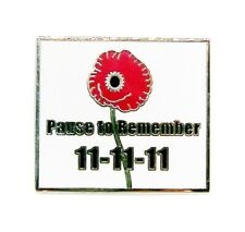 """POPPY LAPEL BADGE """"PAUSE TO REMEMBER"""" - Remembrance Day, Pin, Brooch, Poppy"""