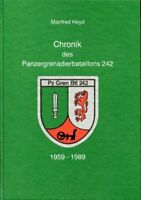 Chronik des Panzergrenadierbataillons 242 - 1959-1989 - Manfred Heyd