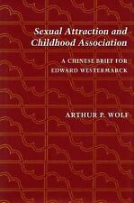 Sexual Attraction and Childhood Association: A Chinese Brief for Edwar-ExLibrary