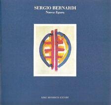 Luciano Caramel. Sergio Bernardi. Nuova figura. Reverdito Editore, 1989