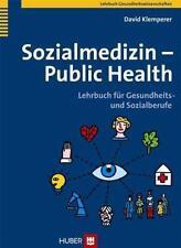 Sozialmedizin - Public Health von David Klemperer (2010, Taschenbuch)