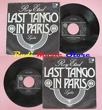 LP 45 7'' ROY ETZEL  Last tango in paris Lydia 1973 germany UA no cd mc dvd
