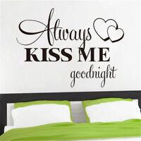 Romantic Mural Love Vinyl Wall Stickers Bedroom Quotes decals Always Kiss Me