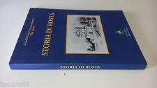 CIFANI MONETTI FUCINI - STORIA DI ROSTA - FANTUZZO EDITORE - 2004 - RM49