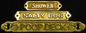 Solid Brass Door/Wall Plaque Signs ~ Nautical (Shower)( Salty Dog)(Poop Deck)