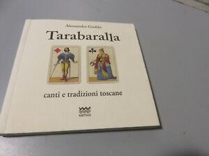 Alessandro Giobbi TARABARALLA canti e tradizioni Toscane 2012 con CD musicale