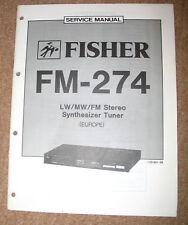 FISHER FM-274 Service Manual Schaltplan Reparaturanleitung Reparatur Anleitung