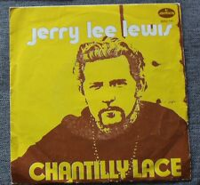 Jerry Lee Lewis, chantilly lace / think about it darlin, SP - 45 tours