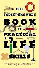 The Indispensable Book of Practical Life Skills by Hammond