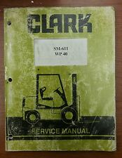 Clark SM-611 WP 40 Service Manual