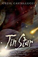 Tin Star: Tin Star 1 by Cecil Castellucci (2014, Hardcover)