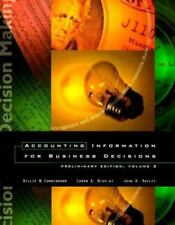 Accounting Information for Business Decisions: Volume II, (Chapters 15-24) by C