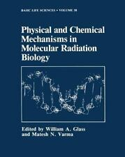 Physical and Chemical Mechanisms in Molecular Radiation Biology (Basic-ExLibrary