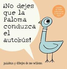 No dejes que la paloma conduzca el autobus / Don't Let the Pigeon Drive the Bus
