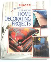 Singer New Step-by-Step Home Decorating Projects Sewing Paperback 2000 Guide