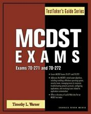 MCDST Exams - Exams 70-271 and 70-272 by Warner, Timothy L.