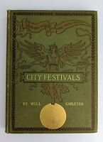Will Carleton CITY FESTIVALS First 1st Edition Antique Early American Lit Poetry