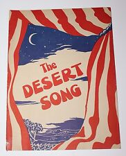 Original 1946 THE DESERT SONG Sigmund Romberg Souvenir Theater Theatre Program