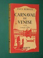 Carnaval de Venise 1776 roman film Paul REBOUX