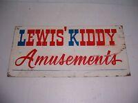 VINTAGE LEWIS' KIDDY AMUSEMENTS METAL SIGN