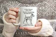 Funny Irish Terrier Gifts For Women A Wise Woman Once Said Coffee Mug
