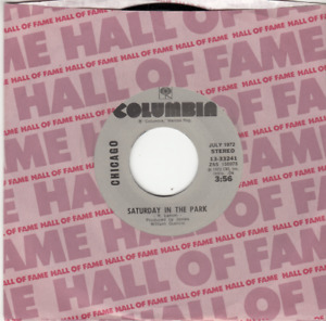 CHICAGO - SATURDAY IN THE PARK/DIALOGUE PART I & II - MINT REISSUE 45 - NEW